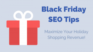 15 Profitable Black Friday SEO Tips to Maximize Holiday Revenue
