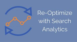 """How to Re-Optimize Your Website with Google Search Console's """"Search Analytics"""" Report"""